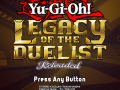 Yu-Gi-Oh! Legacy of the Duelist -Reloaded- v1.0