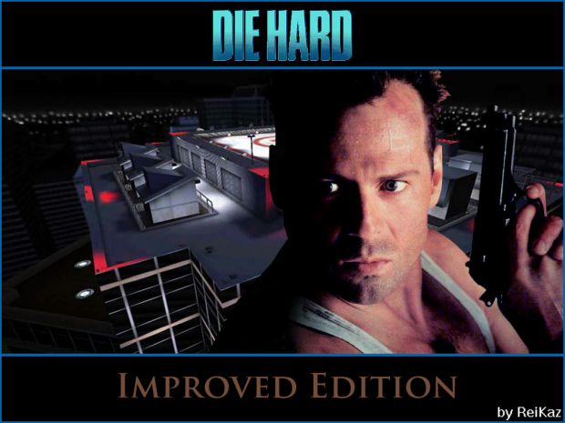 DIE HARD: Improved Edition v1.1.0beta