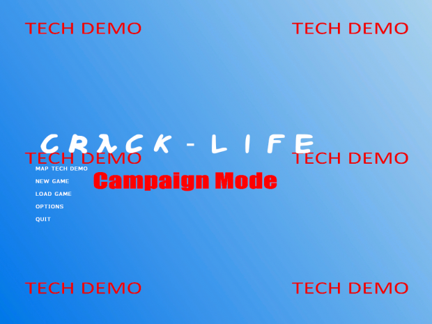 Crack-Life CMR Tech Demo (OLD)