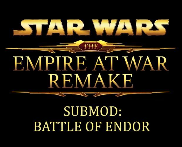 Submod: Empire at War Remake - Battle of Endor