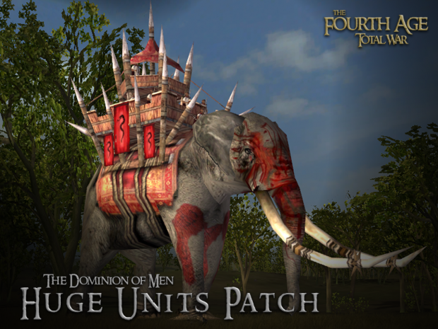 FATW - The Dominion of Men v3.4 Huge Units Patch