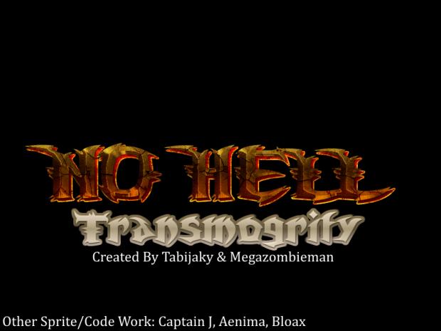No Hell: Transmogrify