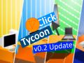 Click Tycoon v0.2 (x86)