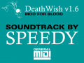 Death Wish Soundtrack by Speedy - Updated 3-29-20
