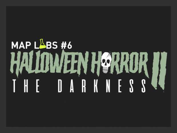 Map Lab #6 - Halloween Horror 2: The Darkness