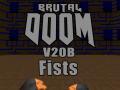 Brutal Doom v20b and old v21 fists for v21 Gold