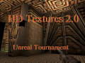 Unreal HD Texture Pack 2.0 for UT99