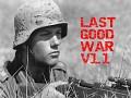 Last Good War V1.1