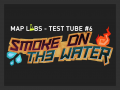 Test Tube #6 - Smoke on the Water