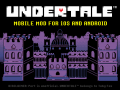 UNDERTALE Mobile Mod 2 0 0
