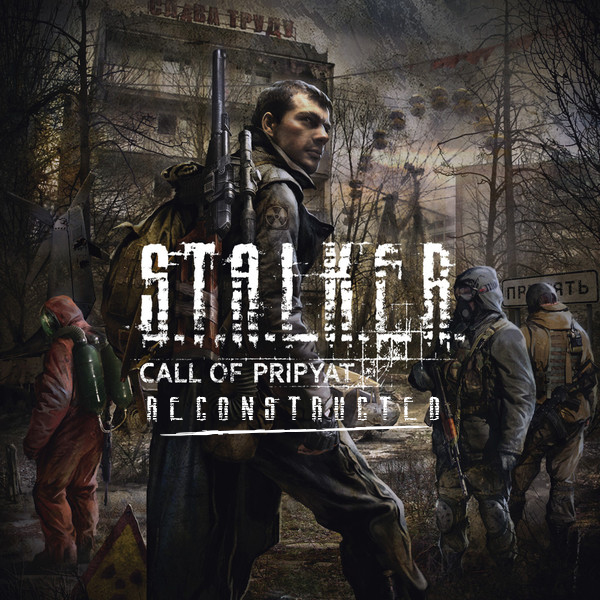STALKER CoP RECONSTRUCTED Revision2.0 Ver. 1.5.5 -NEW-