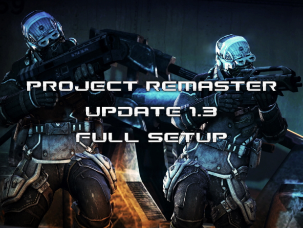 Project Remaster 1.3 Full Setup