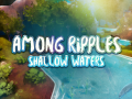 Among Ripples: Shallow Waters Demo Linux (64bit)