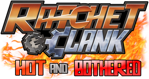 Ratchet & Clank: Hot and Bothered 1.2 Pre-Alpha 2