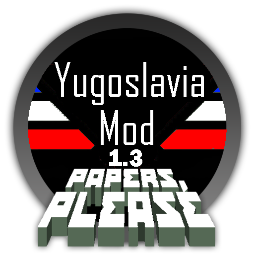 Papers, Please Yugoslavia Mod 1.3