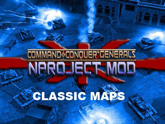 Classic Generals Maps for ZH and NProject Mod