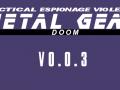 Metal Gear Doom 0.0.3