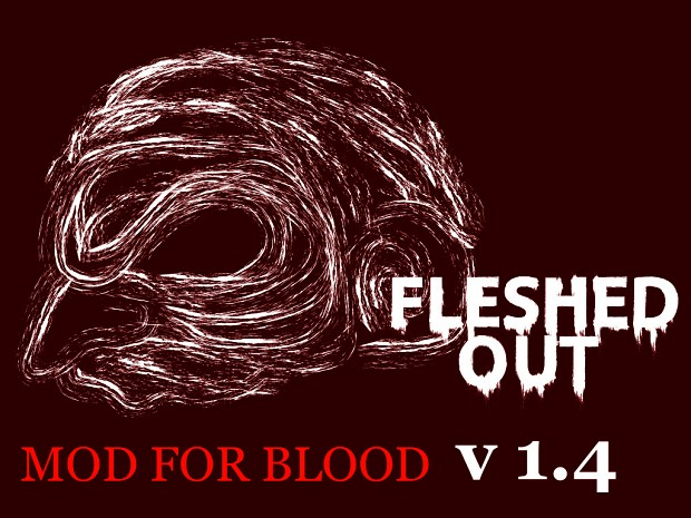 Fleshed Out v1.4 (Fresh Supply Compatible)