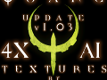 Quake 4 4X AI Texures UPDATE from v1.02 to v1.03