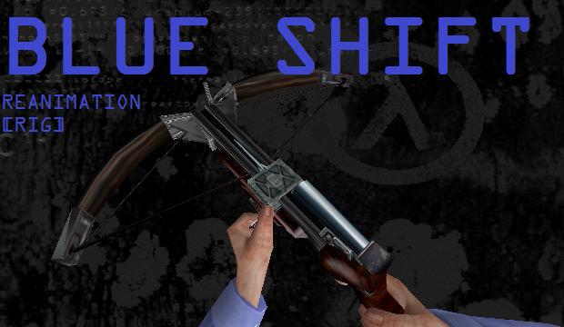 Half-Life Blue Shift: Reanimation Pack [RIG]