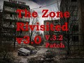 """""""The Zone Revisited"""" - Version 3.2 Patch"""