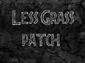 """""""Less Grass"""" Patch"""