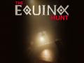 The Equinox Hunt Demo 0.0.8