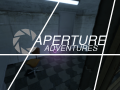 Aperture Adventures v0.3.1 (Gamma-Delta)