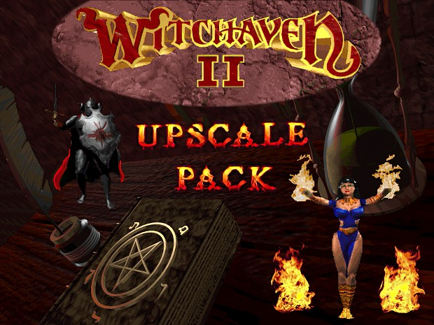 Witchaven II Upscale Pack