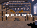 mp_dr_old_factory