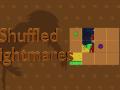 Shuffled Nightmares - Windows-32bit - v1.3.0 - DEMO