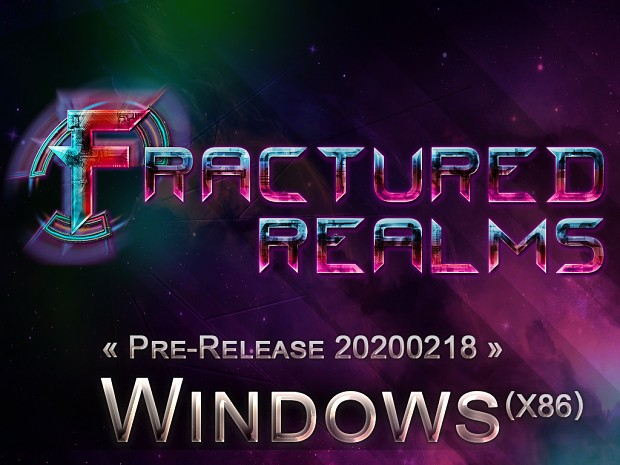 Fractured Realms - Pre-Release Windows x86