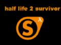 Half-life 2: SURVIVOR link