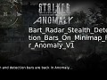 Bart Radar Stealth Detection Bars On Minimap For Anomaly V1