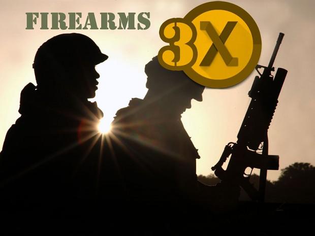 Firearms 3X