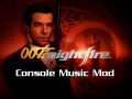 Nightfire Console Music Mod