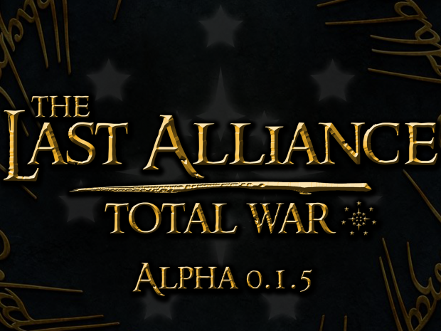 Last Alliance: TW Alpha v0.1.5 - Men of the South