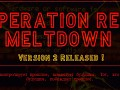 Operation Red Meltdown Version 2.1 (fixed updated version)