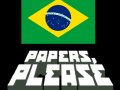 Papers Please Brasil Mod