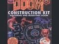 The Doom Construction Kit