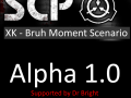 SCP   XK Bruh Moment Scenario Alpha 1.0