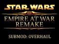 Submod: Empire at War Remake 3.3.5 - Overhaul