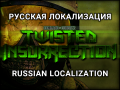 Twisted Insurrection Russian Localization