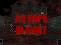 No Hope In Sight (Demo) Update 1