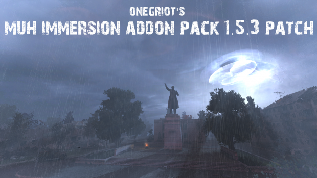 OnegRiot's Muh Immersion Addon Pack 1.5.3 PATCH ONLY