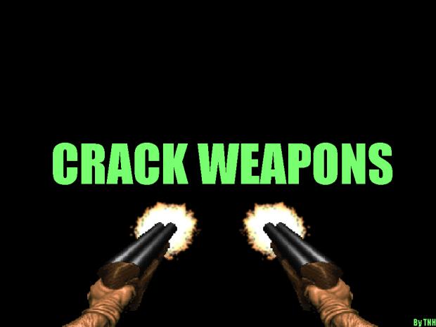Crack Weapons_V3 Probably Broken Public Release