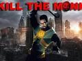 Kill the Monk