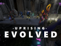 Uprising Evolved v1.2