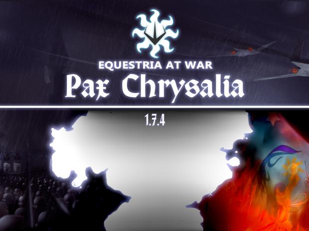 "Equestria At War 1.7.6.1 ""Pax Chrysalia"""