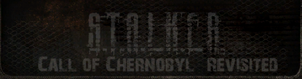 S.T.A.L.K.E.R.: Call of Chernobyl Revisited 1.0